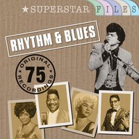 Rhythm & Blues - Superstar Files — сборник