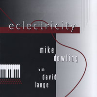 Eclectricity (feat. David Lange) — Mike Dowling