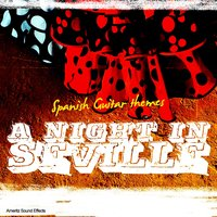 A Night In Seville - Spanish Guitar Themes — Ameritz Sound Effects