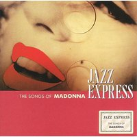 The Songs Of Madonna — Smooth Jazz Express
