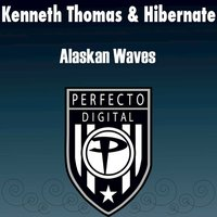 Alaskan Waves — Kenneth Thomas & Hibernate