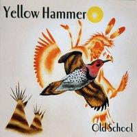 Old School — Yellow Hammer