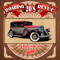 Roaring 20's Revue Vol. 1 — Paul Whiteman, Ethel Waters, Gene Austin, Sophie Tucker, Ted Weems