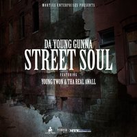 Street Soul — da young gunna, Young Twon, Tha Real Awall