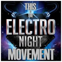 This Is the Electro Night Movement — сборник