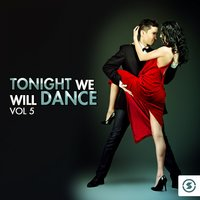 Tonight We Will Dance, Vol. 5 — сборник