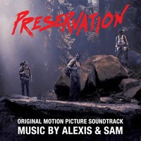Preservation — Samuel Jones, Alexis & Sam, Alexis Marsh