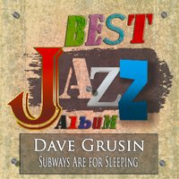 Subways Are for Sleeping — Dave Grusin