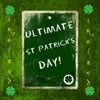 Ultimate St Patricks Day! — It's a Cover Up