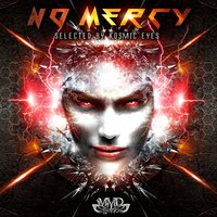 No Mercy (Selected by Kosmic Eyes) — сборник