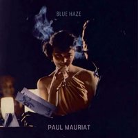 Blue Haze — Paul Mauriat