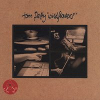 Wildflowers — Tom Petty