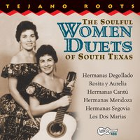 The Soulful Women Duets Of South Texas — сборник