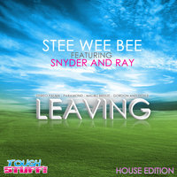 Leaving — Stee Wee Bee feat. Snyder & Ray