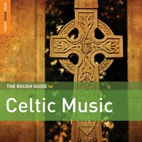 Rough Guide to Celtic Music, Vol. 2 — сборник