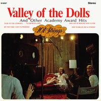 Valley of the Dolls and Other Academy Award Hits — 101 Strings Orchestra