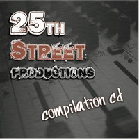 25th Street Productions Compilation CD: Volume 1 — сборник