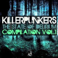 Killerpunkers the State of Delirium — Killerpunkers