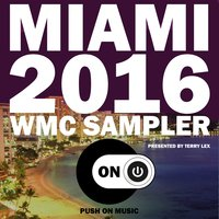 Miami 2016 WMC Sampler — Terry Lex