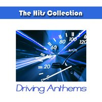The Hits Collection Driving Anthems — Studio Allstars