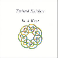 In A Knot — Twisted Knickers
