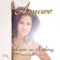 Lover or Nothing — Amore'
