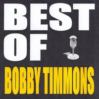 Best of Bobby Timmons — Bobby Timmons