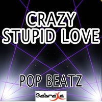 Crazy Stupid Love - Tribute to Cheryl Cole and Tinie Tempah — Pop beatz
