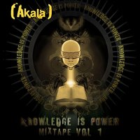 Knowledge is Power Mixtape, Vol. 1 — Akala