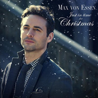 Just in Time for Christmas — Max von Essen