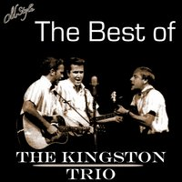 The Best of — The Kingston Trio