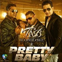 Pretty Baby — Apache Indian, Tab, Bally Sagoo, Taz Stereo Nation