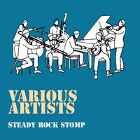 Steady Rock Stomp — сборник