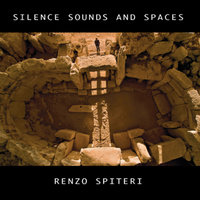 Silence Sounds and Spaces — Renzo Spiteri