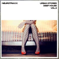 Urban Stories Deep House, Vol. 3 — сборник