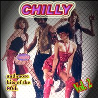 Chilly And More Hits Of The 80's, Vol. 2 — сборник