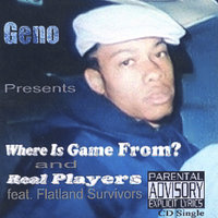 Where Is Game From? — Geno