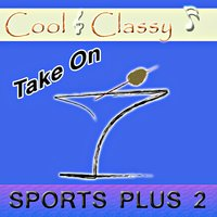Cool & Classy: Take on Sports Plus 2 — Cool & Classy
