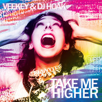 Take Me Higher — VeeKey, DJ HOAK