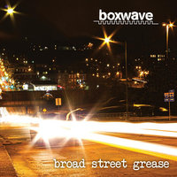 Broad Street Grease — Boxwave