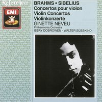 Brahms/Sibelius - Violin Concertos — Ginette Neveu, Ginette Neveu/Philharmonia Orchestra/Walter Susskind/Issay Dobroven, Иоганнес Брамс, Ян Сибелиус