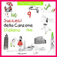 The Italian Song: Succeci Della Canzone Italiana - 1946, Vol. 9 — сборник