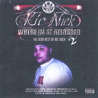 Where I'm At Reloaded : The Best Of Ric Nuek Vol 2 — Ric Nuek