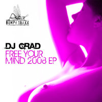 Free Your Mind 2008 — DJ Grad