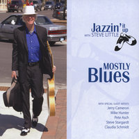mostly blues jazzin' it up with steve little — Steve Little