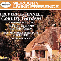 "Grainger: Country Gardens &c/Coates:The Three Elizabeths — Frederick Fennell, London ""Pops"" Orchestra, Eastman-Rochester ""Pops"" Orchestra"