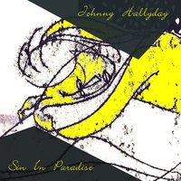 Sin In Paradise — Johnny Hallyday