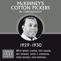 Complete Jazz Series 1929 - 1930 — McKinney's Cotton Pickers
