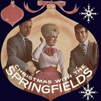 Christmas with the Springfields — The Springfields