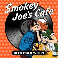 Smokey Joe's Cafe - Remember When — сборник